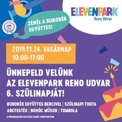 November 24-én 6 éves az Elevenpark Reno Udvar